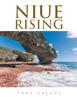Niue Rising - Toke Talagi