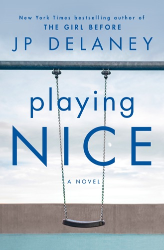 J.P. Delaney - Playing Nice
