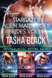 Stargazer Alien Mail Order Brides: Collection #1 (Intergalactic Dating Agency - Tasha Black book summary