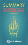 """Summary of """"The Subtle Art of Not Giving a F*ck"""" by Mark Manson"""