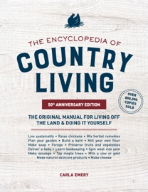 The Encyclopedia Of Country Living 50th Anniversary Edition