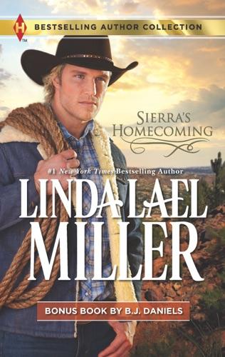 Linda Lael Miller & B.J. Daniels - Sierra's Homecoming & Montana Royalty