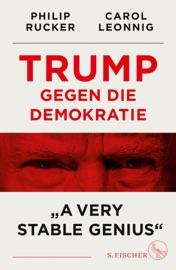 Trump gegen die Demokratie –