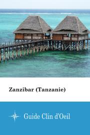 Zanzibar (Tanzanie) - Guide Clin d'Oeil