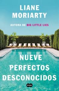 Nueve perfectos desconocidos Book Cover