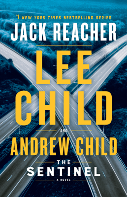 Lee Child & Andrew Child - The Sentinel book