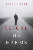 Before He Harms (A Mackenzie White Mystery—Book 14)