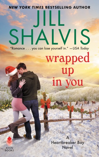 Jill Shalvis - Wrapped Up in You