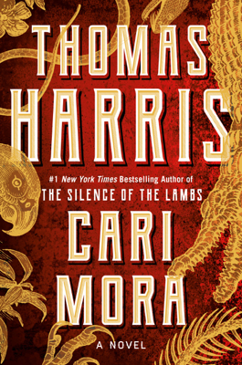 Thomas Harris - Cari Mora book