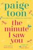 Paige Toon - The Minute I Saw You artwork