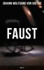 Faust (Part 1&2) - Johann Wolfgang von Goethe