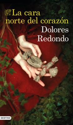 Dolores Redondo - La cara norte del corazón book