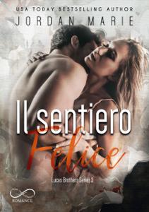 Il Sentiero Felice Book Cover
