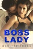 Boss Lady (Steamy Contemporary Office Romance)