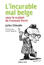 L'incurable Mal Belge