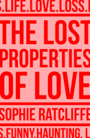 Sophie Ratcliffe - The Lost Properties of Love artwork