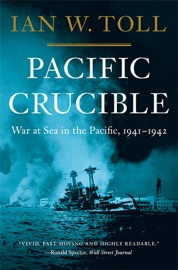 Pacific Crucible: War at Sea in the Pacific, 1941-1942 (Vol. 1)  (Pacific War Trilogy) PDF Download
