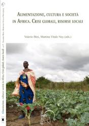 Download Alimentazione, cultura e società in Africa. Crisi globali, risorse locali
