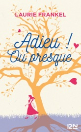 Adieu ! Ou presque... PDF Download