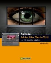 Aprender Adobe After Effects CS5.5 Con 100 Ejercicios Prácticos