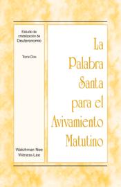 La Palabra Santa para el Avivamiento Matutino - Estudio de cristalización de Deuteronomio, Tomo 2