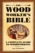 The Woodworker's Bible