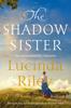 Lucinda Riley - The Shadow Sister artwork