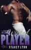 Wicked Player - Stacey Lynn