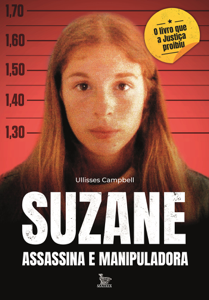 Suzane: assassina e manipuladora Book Cover