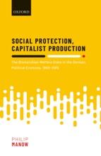 Social Protection, Capitalist Production