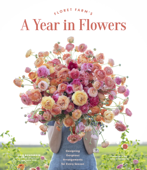 Floret Farm's A Year in Flowers Book Cover