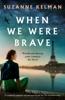 Suzanne Kelman - When We Were Brave artwork