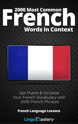 2000 Most Common French Words in Context