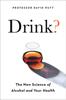 Professor David Nutt - Drink? artwork