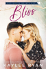 Kaylee Ryan - Bliss  artwork