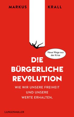 Die Bürgerliche Revolution - Markus Krall