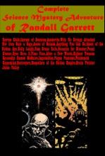 Complete Science Mystery Adventure of Randall Garrett