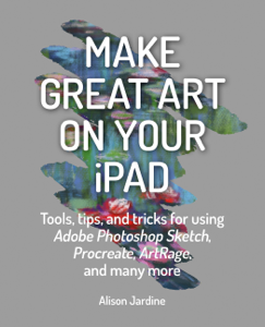 Make Great Art on Your iPad Book Cover
