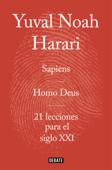 Obra completa. Pack con: Sapiens Homo Deus 21 lecciones para el siglo XXI