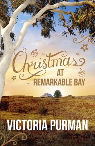 Victoria Purman - Christmas at Remarkable Bay