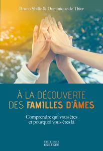À la découverte des famille d'âmes Couverture de livre