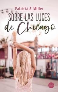 Sobre las luces de Chicago Book Cover