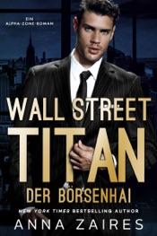 Download Wall Street Titan – Der Börsenhai