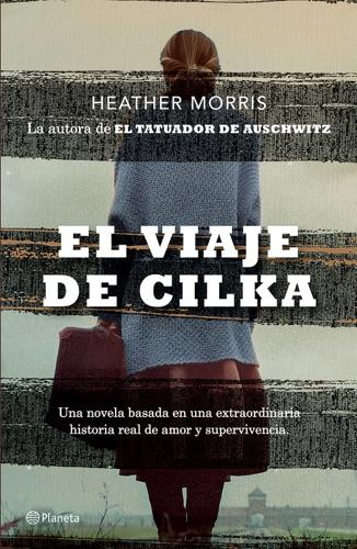 Heather Morris - El viaje de Cilka (Edición mexicana)
