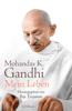 Mohandas K. Gandhi & Ilija Trojanow - Mein Leben Grafik