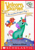 Bo and the Dragon-Pup: A Branches Book (Unicorn Diaries #2)