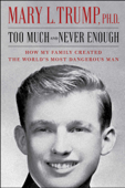 Too Much and Never Enough - Mary L. Trump Cover Art