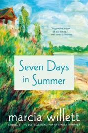 Seven Days in Summer - Marcia Willett by  Marcia Willett PDF Download