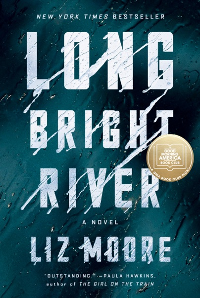 Long Bright River - Liz Moore book cover