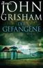 Der Gefangene - John Grisham